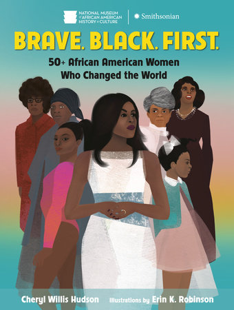 Brave. Black. First. by Cheryl Hudson
