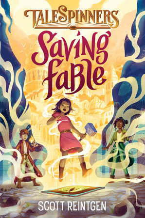 Saving Fable by Scott Reintgen