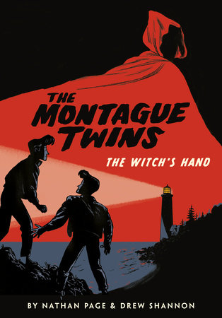 The Montague Twins: The Witch's Hand by Nathan Page