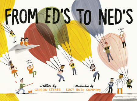 From Ed's to Ned's by Gideon Sterer