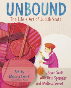 Unbound: The Life and Art of Judith Scott