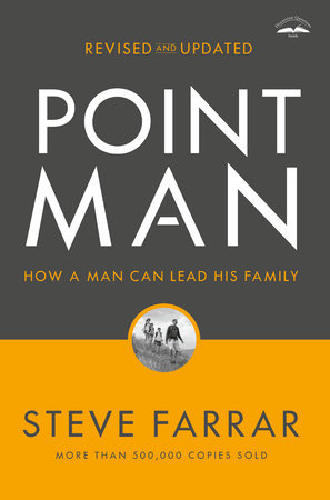 Point Man, Revised and Updated by Steve Farrar