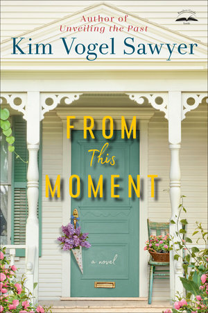 From This Moment by Kim Vogel Sawyer