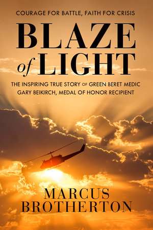 Blaze of Light by Marcus Brotherton