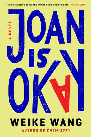 Joan Is Okay by Weike Wang