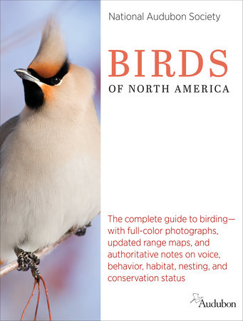 National Audubon Society Birds of North America by National Audubon Society