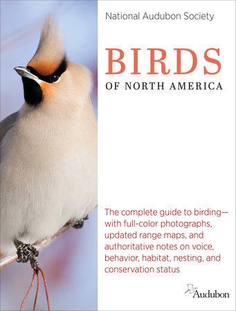 National Audubon Society Birds of North America by National Audubon Scty