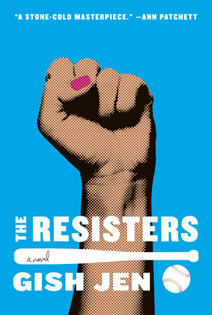 The Resisters by Gish Jen