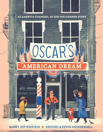 Oscar's American Dream by Barry Wittenstein