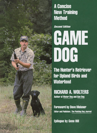 Game Dog by Richard A. Wolters