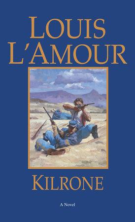 Kilrone by Louis L'Amour