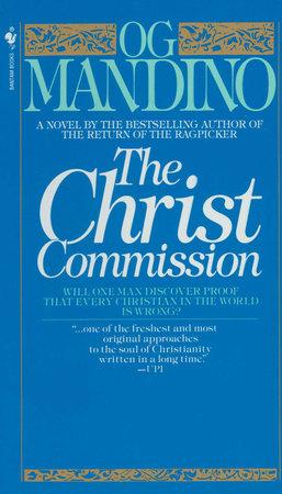 The Christ Commission by Og Mandino