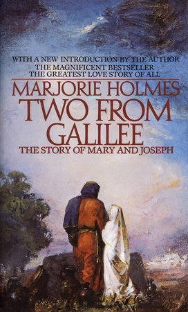 Two From Galilee by Marjorie Holmes