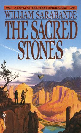 The Sacred Stones by William Sarabande