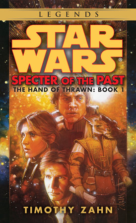 Specter of the Past: Star Wars Legends (The Hand of Thrawn) by Timothy Zahn