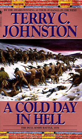 A Cold Day in Hell by Terry C. Johnston