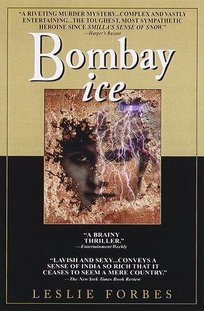 Bombay Ice by Leslie Forbes