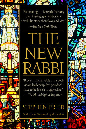The New Rabbi by Stephen Fried