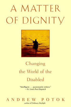 A Matter of Dignity by Andrew Potok