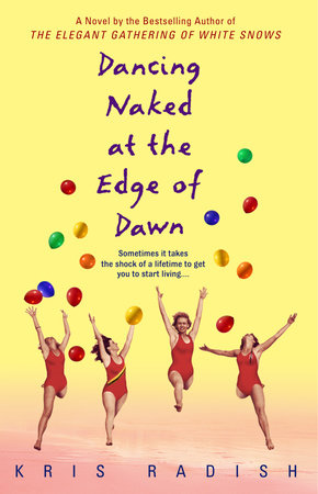 Dancing Naked at the Edge of Dawn by Kris Radish