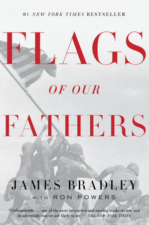 Flags of Our Fathers by James Bradley and Ron Powers