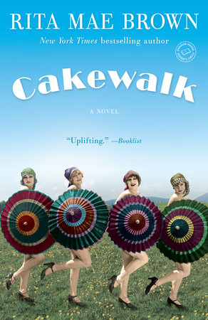 Cakewalk by Rita Mae Brown