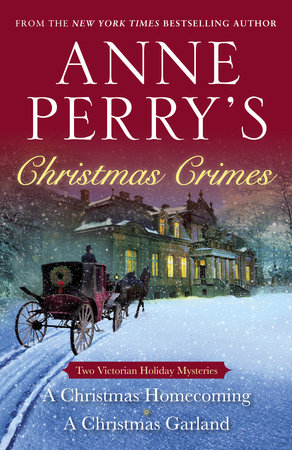 Anne Perry's Christmas Crimes by Anne Perry