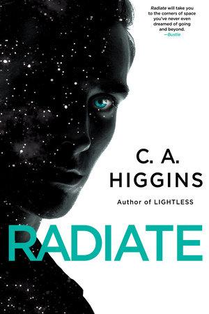 Radiate by C.A. Higgins