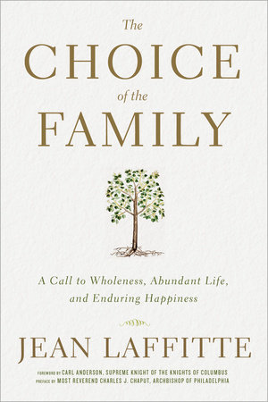 The Choice of the Family by Jean Laffitte
