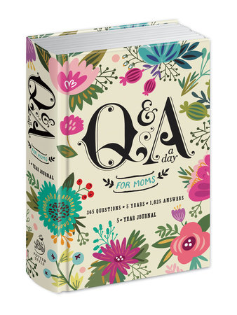 Q&A a Day for Moms by Potter Gift