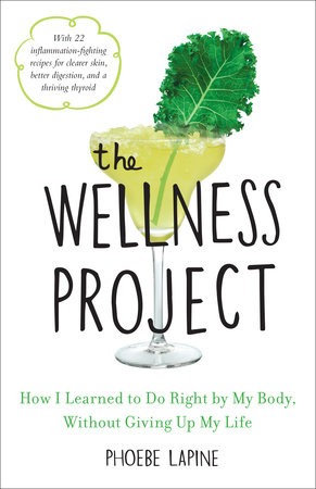 The Wellness Project by Phoebe Lapine