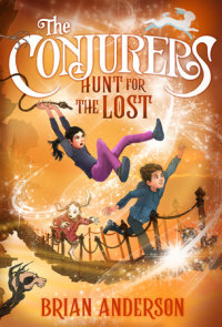 The Conjurers #2: Hunt for the Lost