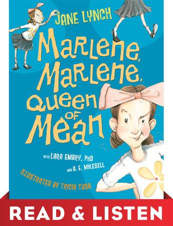 Marlene, Marlene, Queen of Mean Read & Listen Edition by Jane Lynch
