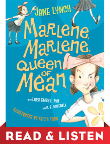 Marlene, Marlene, Queen of Mean Read & Listen Edition
