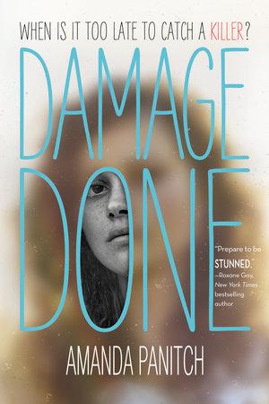 Damage Done by Amanda Panitch
