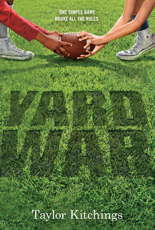 Yard War by Taylor Kitchings