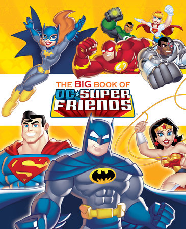 The Big Book of DC Super Friends (DC Super Friends) by Frank Berrios