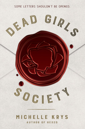 Dead Girls Society by Michelle Krys