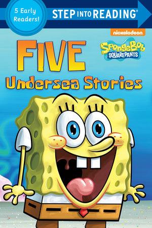 Five Undersea Stories (SpongeBob SquarePants) by Random House