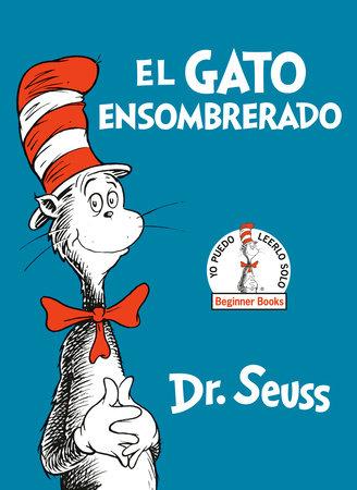 El Gato Ensombrerado (The Cat in the Hat Spanish Edition) by Dr. Seuss