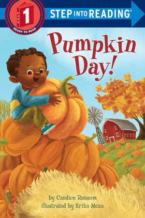 Pumpkin Day! by Candice Ransom