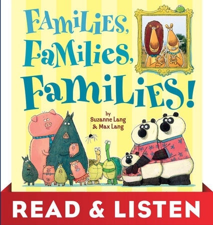 Families, Families, Families! Read & Listen Edition by Suzanne Lang