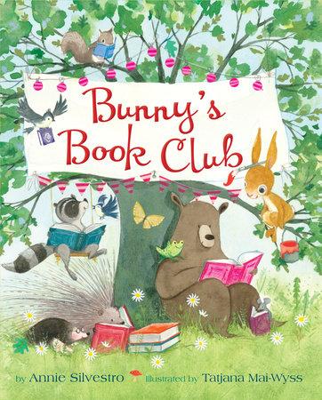 Bunny's Book Club by Annie Silvestro