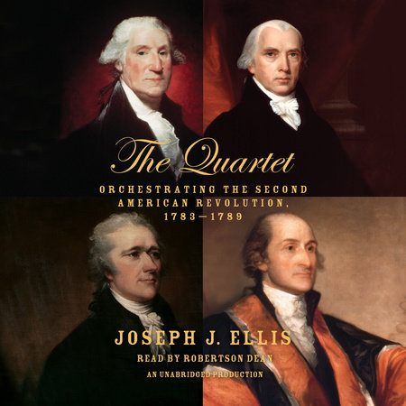 The Quartet by Joseph J. Ellis: 9780804172486 ...
