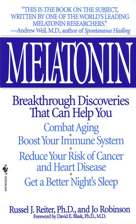 Melatonin by Russel J. Reiter and Jo Robinson