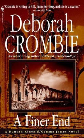 A Finer End by Deborah Crombie