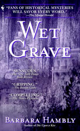 Wet Grave by Barbara Hambly