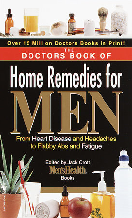 The Doctors Book of Home Remedies for Men by Prevention Magazine Editors