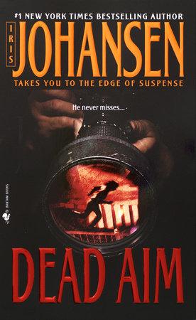 Dead Aim by Iris Johansen