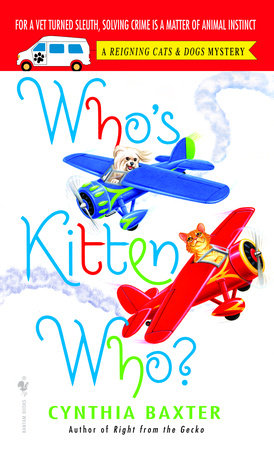 Who's Kitten Who? by Cynthia Baxter